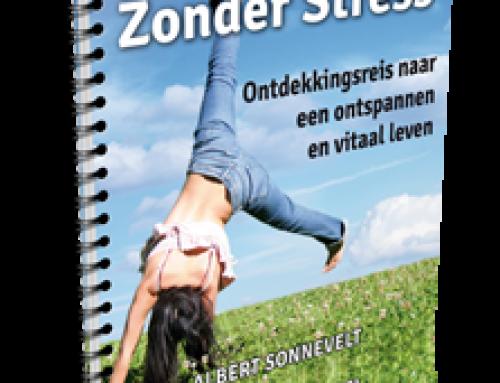 Leef vitaal zonder stress – Albert Sonnevelt