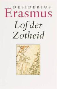 lof-der-zotheid