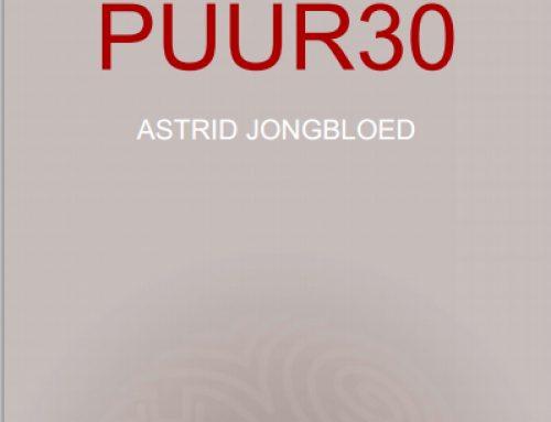 Puur 30 – Astrid Jongbloed