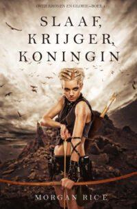 slaaf-krijger-koningin-over-kronen-en-glorie-boek-1