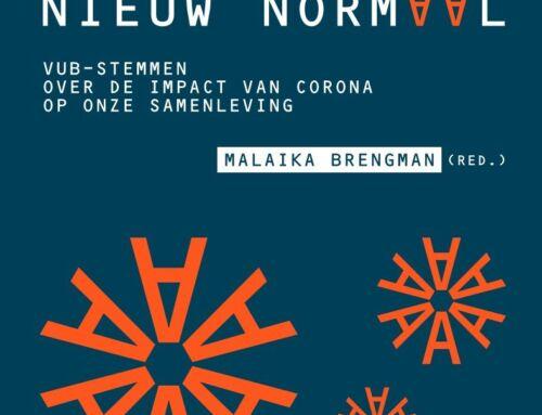 Post viraal naar een nieuw normaal – Malaika Brengman